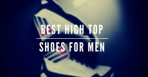 Title - best high top shoes for men