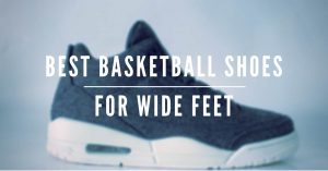 Title - best basketball shoes for wide feet